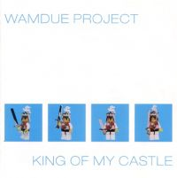Cover Wamdue Project - King Of My Castle