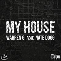 Cover Warren G feat. Nate Dogg - My House