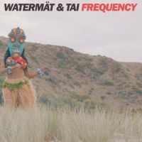 Cover Watermät & Tai - Frequency