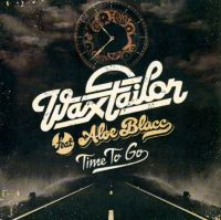Cover Wax Tailor feat. Aloe Blacc - Time To Go
