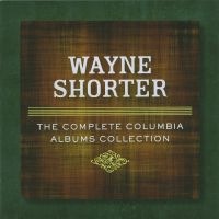 Cover Wayne Shorter - The Complete Columbia Albums Collection