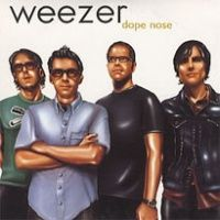 Cover Weezer - Dope Nose