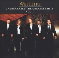 Cover Westlife - Unbreakable - The Greatest Hits Vol. 1