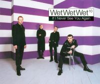Cover Wet Wet Wet - If I Never See You Again