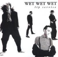 Cover Wet Wet Wet - Lip Service