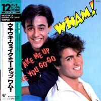 Cover Wham! - Wake Me Up Before You Go-Go