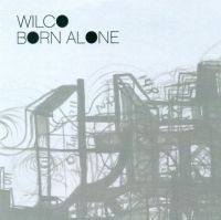 Cover Wilco - Born Alone