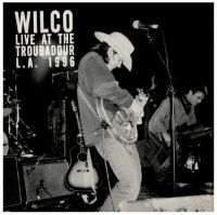 Cover Wilco - Live At The Troubadour