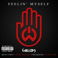 Cover will.i.am feat. Miley Cyrus, French Montana, Wiz Khalifa & DJ Mustard - Feelin' Myself
