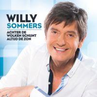 Cover Willy Sommers - Achter de wolken schijnt altijd de zon