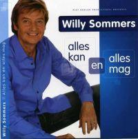 Cover Willy Sommers - Alles kan en alles mag