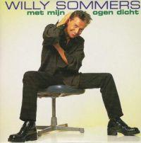 Cover Willy Sommers - Met mijn ogen dicht