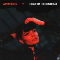 Cover Winona Oak - Break My Broken Heart