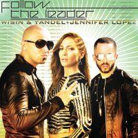 Cover Wisin y Yandel feat. Jennifer Lopez - Follow The Leader