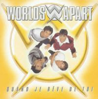 Cover Worlds Apart - Quand je rêve de toi / I'm Dreaming Of You