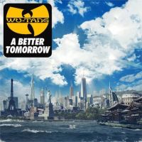 Cover Wu-Tang Clan - A Better Tomorrow