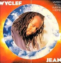 Cover Wyclef Jean - Wish You Were Here