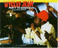 Cover Wyclef Jean feat. Missy Elliott - Party To Damascus