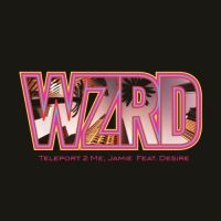 Cover WZRD feat. Desire - Teleport 2 Me, Jamie