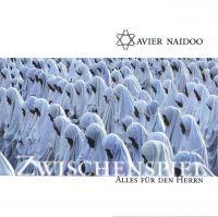 Cover Xavier Naidoo - Zwischenspiel - Alles für den Herrn