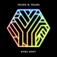 Cover Years & Years - Eyes Shut