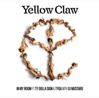Cover Yellow Claw feat. Ty Dolla $ign & Tyga with DJ Mustard - In My Room