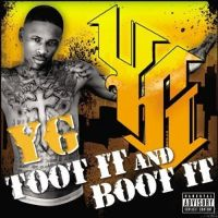 Cover YG - Toot It And Boot It