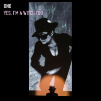 Cover Yoko Ono - Yes, I'm A Witch Too