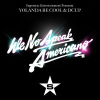 Cover Yolanda Be Cool & DCup - We No Speak Americano