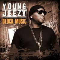 Cover Young Jeezy - Block Music