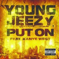 Cover Young Jeezy feat. Kanye West - Put On