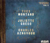 Cover Yves Montand / Juliette Gréco / Charles Aznavour - Les concerts en chansons vol. 1