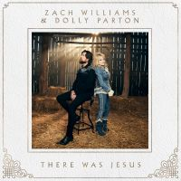 Cover Zach Williams & Dolly Parton - There Was Jesus