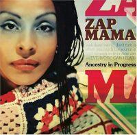 Cover Zap Mama - Ancestry In Progress