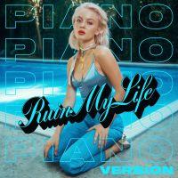 Cover Zara Larsson - Ruin My Life