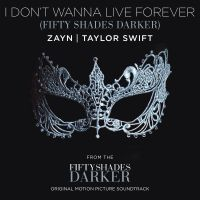 Cover Zayn & Taylor Swift - I Don't Wanna Live Forever (Fifty Shades Darker)