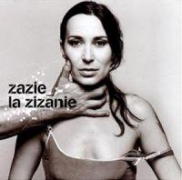 Cover Zazie - La Zizanie