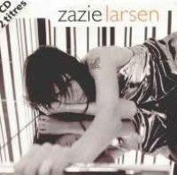 Cover Zazie - Larsen