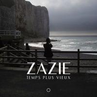Cover Zazie - Temps plus vieux