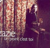 Cover Zazie - Un point c'est toi