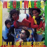 Cover Ziggy Marley And The Melody Makers - Play The Game Right