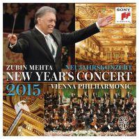 Cover Zubin Mehta / Wiener Philharmoniker - Neujahrskonzert 2015 - New Year's Concert