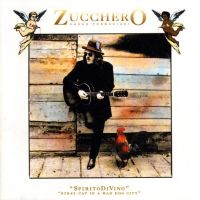 Cover Zucchero - Spirito di vino - Stray Cat In A Mad Dog City