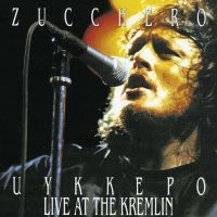 Cover Zucchero - Uykkepo Live At The Kremlin