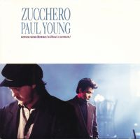 Cover Zucchero & Paul Young - Senza una donna (Without A Woman)