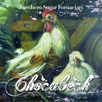 Cover Zucchero Sugar Fornaciari - Chocabeck