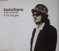 Cover Zucchero Sugar Fornaciari - If Not Tonight