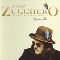 Cover Zucchero Sugar Fornaciari - The Best Of Zucchero Sugar Fornaciari's Greatest Hits