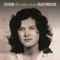 Cover Zucchero Sugar Fornaciari - Un'altra storia
