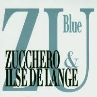 Cover Zucchero with Ilse DeLange - Blue